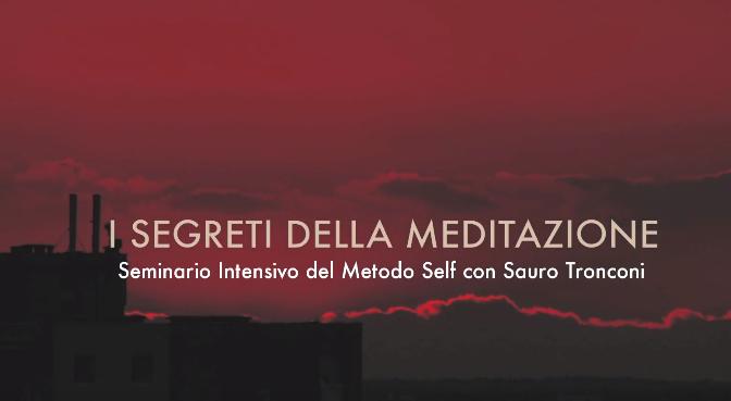 """VIDEO: Introduzione al seminario """"I Segreti della Meditazione"""""""