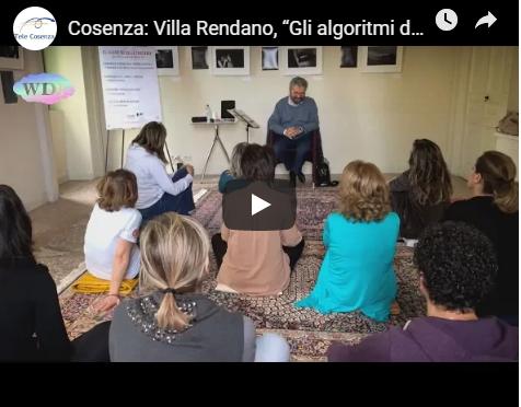 """[Video] Cosenza, Villa Rendano, """"Gli algoritmi della coscienza"""""""