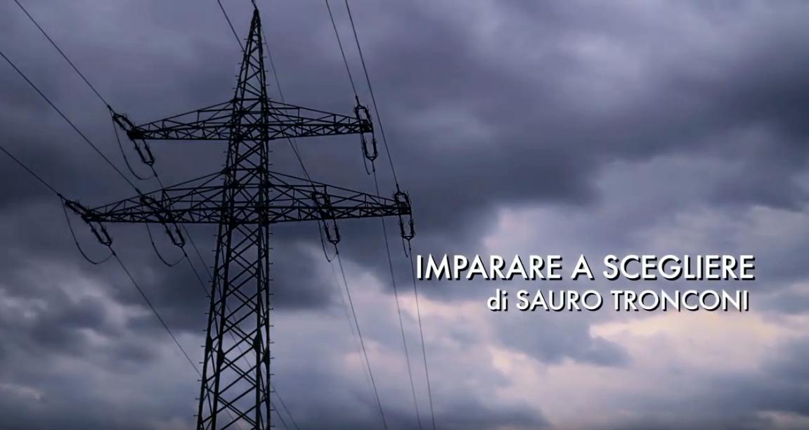 Video: Imparare a scegliere  – Sauro Tronconi