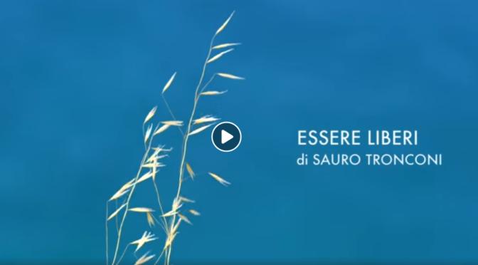 Video: Essere liberi