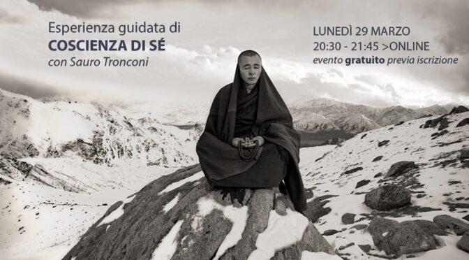 """Esperienza guidata di """"coscienza di Sé"""" con Sauro Tronconi"""
