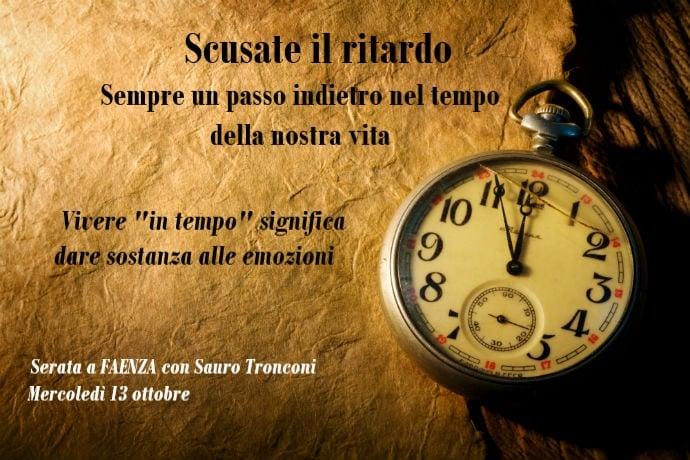 Scusate il ritardo | Serata con Sauro Tronconi a Faenza il 13 ottobre